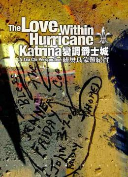 變調爵士城:紐奧良蒙難紀實 The Love Within Hurricane Katrina