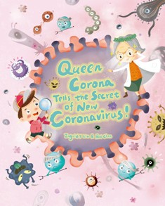 Queen Corona Tells the Secret of NEW CORONAVIRUS!